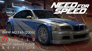 Bmw M3 2006 - need for speed bmw m3 e46 2006 most wanted gtr outlaw build