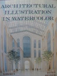 architectural illustration in watercolor techniques for beginning