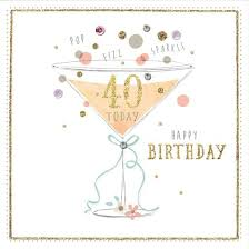 40th champagne 40th birthday card 3 99 a great range of 40th