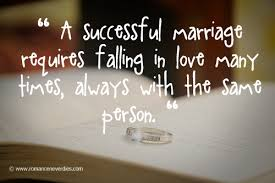 quotes about and marriage married quotes like success