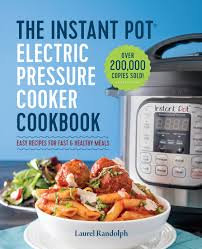 instant pot cookbooks best recipes for instant pot cooking money