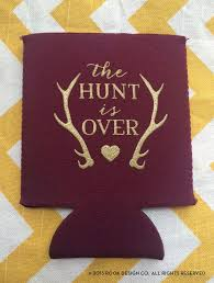 country wedding sayings antler wedding koozies the hunt is fancy wedding koozies