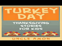 turkey day thanksgiving book for thanksgiving stories for