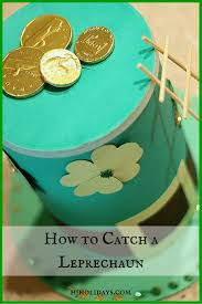 how to catch a leprechaun holly jolly holidays
