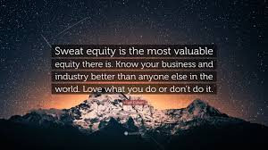 mark cuban quote u201csweat equity is the most valuable equity there