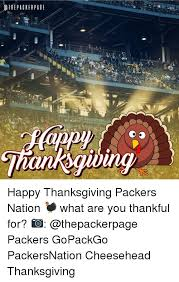 o the packer page happy thanksgiving packers nation what are you