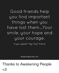 Good Friends Meme - 25 best memes about awakenings awakenings memes