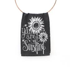 Gifts For The Kitchen Lily U0026 Val U2013 You Are My Sunshine Cotton Tea Towel Gifts For The