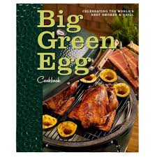 big green egg cookbook the kansas city bbq store