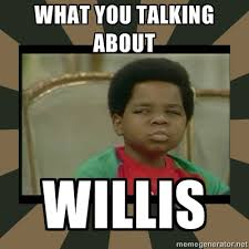 What You Talkin Bout Willis Meme - what you talkin bout willis no pin limits no blocking thats
