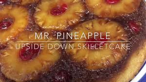 mr pineapple upside down cake youtube