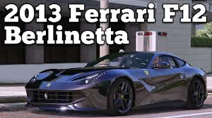 Ferrari F12 2013 - gta v pc mods 2013 ferrari f12 berlinetta download youtube