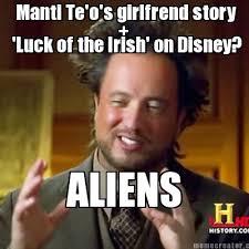 Manti Te O Memes - meme creator manti te o s girlfrend story aliens luck of the