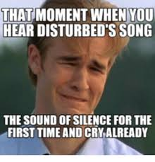 Memes With Sound - 25 best memes about sound of silence sound of silence memes