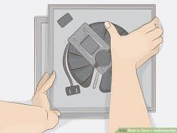 how to clean bathroom fan 3 ways to clean a bathroom fan wikihow