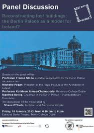 Stella Architect by Berlin Palace Exhibition And Panel Disucssion U2013 Irish