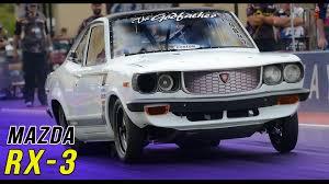 car maza mazda rx 3 rotary 13b u0026 20b drag youtube