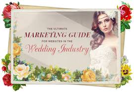 Wedding Planner Websites The Ultimate Marketing Guide For Websites In The Wedding Industry