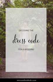wedding dress code what s the dress code for weddings