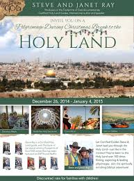 catholic pilgrimages to the holy land christmas in bethlehem sign up now don t be afraid of the holy