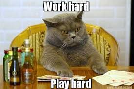 Work Hard Meme - meme maker work hard play hard