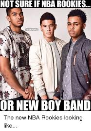Boy Band Meme - not sure if nba rookies onbamemes or new boy band the new nba