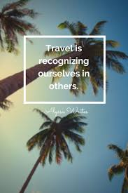 Map Quotes 123 Best Travel Quotes Images On Pinterest Travel Travel Quotes
