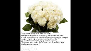 family garden quotes good morning my love brought a white rose bouquet love you