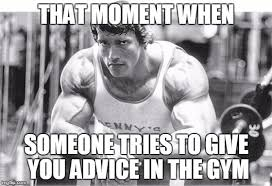 Arnold Gym Memes - arnold gets lifting advice imgflip