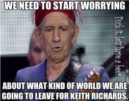 Keith Richards Memes - tuesday s memes the rolling stones 2loud2oldmusic