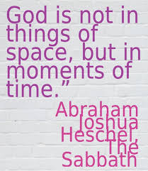 the sabbath by abraham joshua heschel 28 best the sabbath by abraham joshua heschel images on