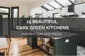 15 best green kitchen cabinet ideas 15 beautiful green kitchens inspiration and ideas
