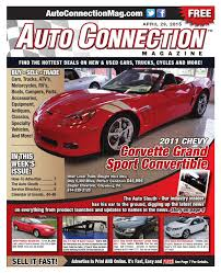 04 29 15 auto connection magazine by auto connection magazine issuu