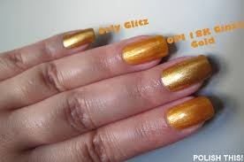 nail polish battle opi 18k ginza gold vs orly glitz and orly