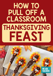 school thanksgiving feast step by step guide weareteachers