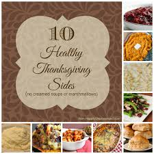 10 healthy thanksgiving side dishes happily unprocessed
