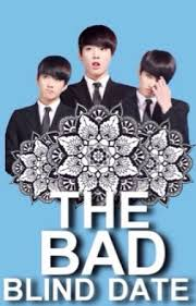 Blind Date From Hell The Bad Blind Date Chapter 1 The Unexpected Kiss Wattpad