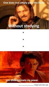 College Finals Memes - you underestimate my power finals meme giftsforsubs