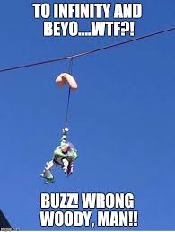 Buzz Lightyear And Woody Meme - buzz lightyear imgflip