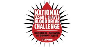 Challenge Blood Chavez Challenge National Cesar Chavez Blood Drive Challenge