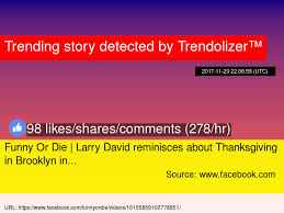 or die larry david reminisces about thanksgiving in