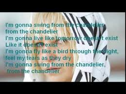 Gonna Swing From The Chandelier Sia Chandelier Paroles Youtube