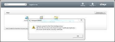 Symantec Service Desk Error Ssl Error 61 You Have Not Chosen To Trust