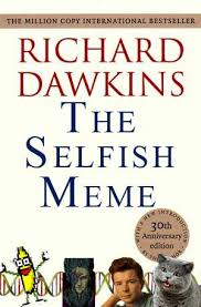 Richard Dawkins Theory Of Memes - richard dawkins encyclopedia dramatica