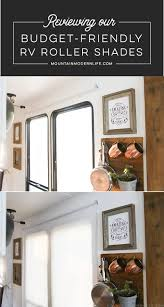 budget friendly rv roller shades mountainmodernlife com