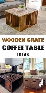 Diy Woodworking Coffee Table by 11 Diy Wooden Crate Coffee Table Ideas Wooden Crate Coffee Table