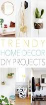 Home Decorating Diy Best 25 Trendy Home Decor Ideas On Pinterest Trendy Bedroom