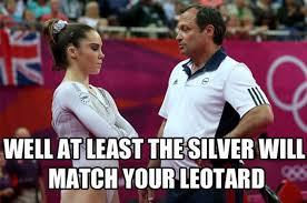 Mckayla Meme - well at least the silver will match your leotard mckayla maroney