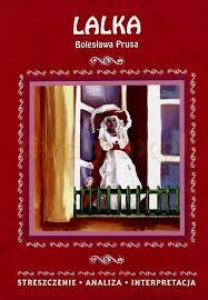 lalka streszczenie sklep punkt44 pl lalka opracowanie bolesław prus książka