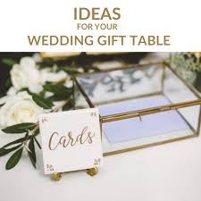 wedding gift table lovely ideas for your wedding gift table